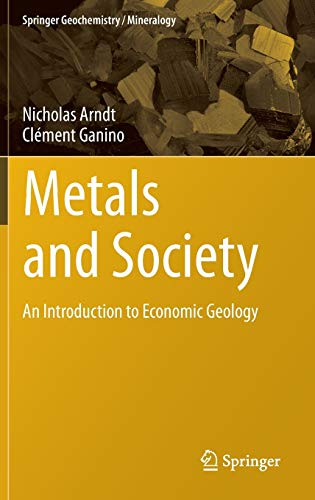 9783642229954: Metals and Society: An Introduction to Economic Geology (Springer Geochemistry/Mineralogy)