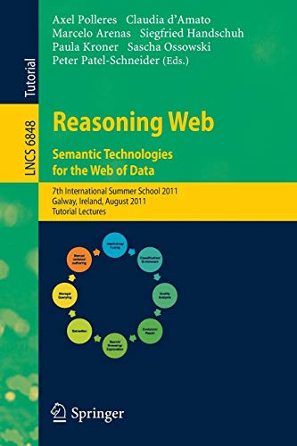 Reasoning Web. Semantic Technologies for the Web