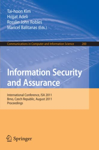 Information Security and Assurance: International Conference, ISA 2011, Brno, Czech Republic, ...