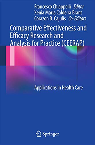Comparative Effectiveness and Efficacy Research and Analysis for Practice (CEERAP) (Hardcover)
