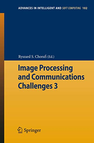 Image Processing & Communications Challenges 3: Ryszard S. Choras