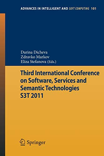 Third International Conference on Software, Services & Semantic Technologies S3T 2011: Darina ...