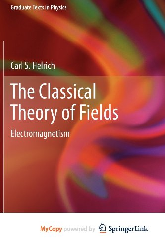 9783642232060: The Classical Theory of Fields: Electromagnetism