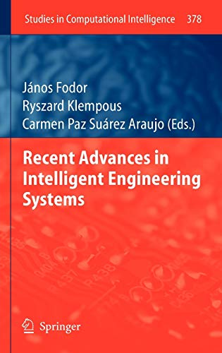 9783642232282: Recent Advances in Intelligent Engineering Systems (Studies in Computational Intelligence)