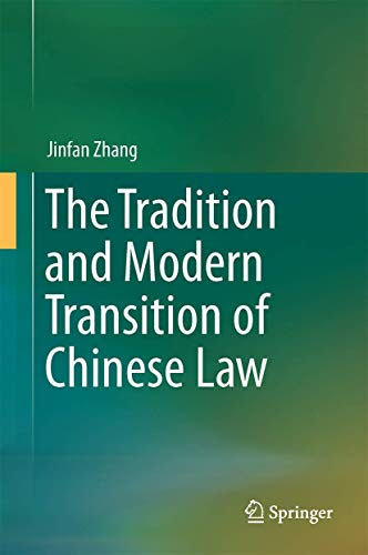 The Tradition and Modern Transition of Chinese Law: Jinfan Zhang