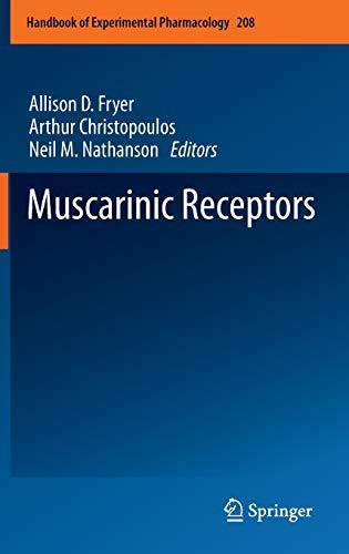 Muscarinic Receptors Handbook of Experimental Pharmacology, Vol. 208