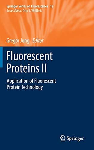 Fluorescent Proteins II: Gregor Jung