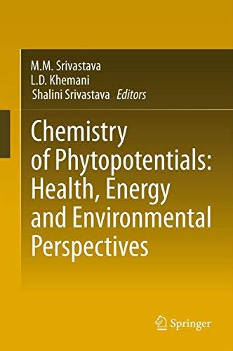 Chemistry of Phytopotentials: Health, Energy and Environmental: Khemani, LD; Srivastava,