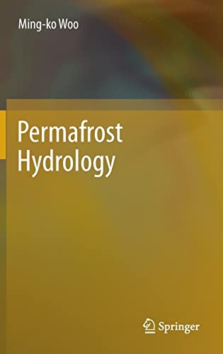 Permafrost Hydrology: Ming-ko Woo