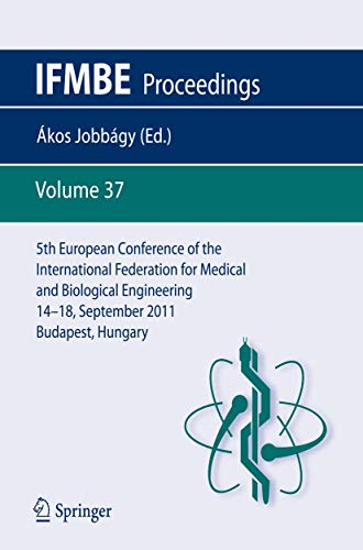 5th European Conference of the International Federation for Medical and Biological Engineering 14 -...
