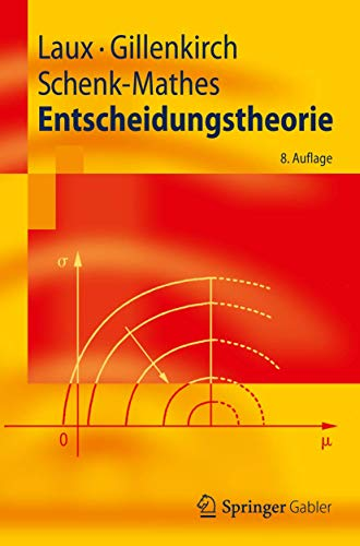 9783642235108: Entscheidungstheorie (Springer-Lehrbuch) (German Edition)