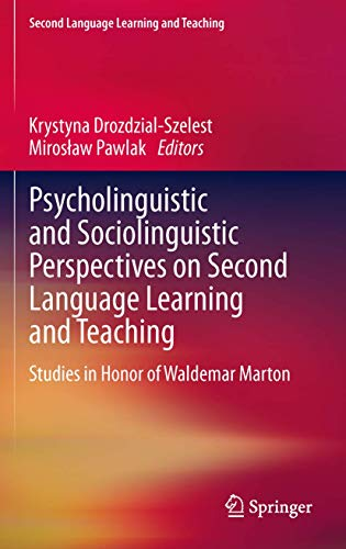 Psycholinguistic and Sociolinguistic Perspectives on Second Language: Szelest, Krystyna Drozdzial;