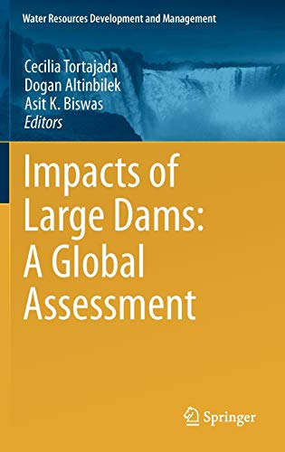 9783642235702: Impacts of Large Dams: A Global Assessment (Water Resources Development and Management)