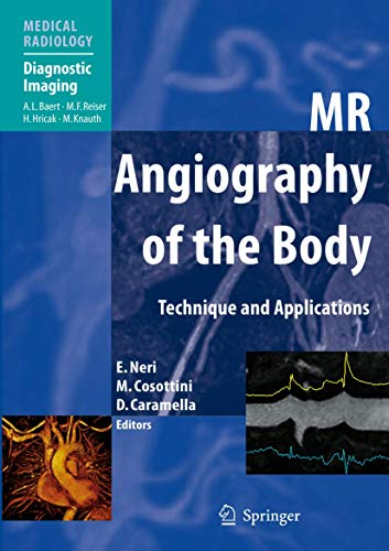 9783642235900: MR Angiography of the Body: Technique and Clinical Applications (Medical Radiology)