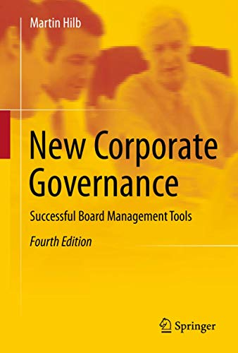 9783642235948: New Corporate Governance: Successful Board Management Tools
