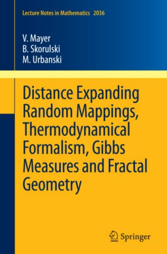 9783642236495: Distance Expanding Random Mappings, Thermodynamical Formalism, Gibbs Measures and Fractal Geometry (Lecture Notes in Mathematics)