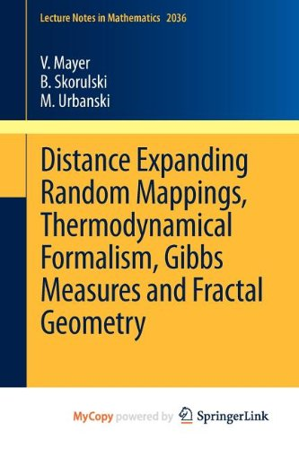 9783642236518: Distance Expanding Random Mappings, Thermodynamical Formalism, Gibbs Measures and Fractal Geometry