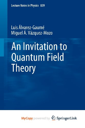 9783642237294: An Invitation to Quantum Field Theory