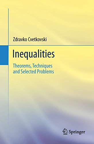 9783642237911: Inequalities: Theorems, Techniques and Selected Problems