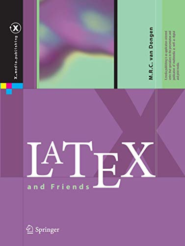 9783642238154: LaTeX and Friends (X.media.publishing)
