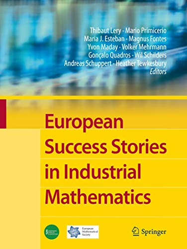 9783642238475: European Success Stories in Industrial Mathematics