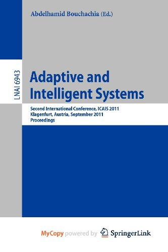 9783642238581: Adaptive and Intelligent Systems: Second International Conference, ICAIS 2011, Klagenfurt, Austria, September 6-8, 2011, Proceedings