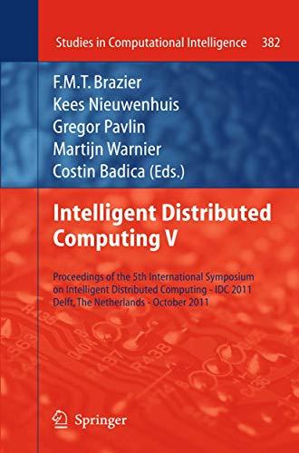 Intelligent Distributed Computing V: F. M. T. Brazier