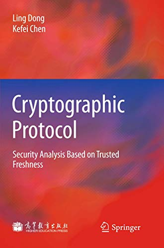 9783642240720: Cryptographic Protocol: Security Analysis Based on Trusted Freshness
