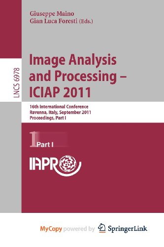 9783642240867: Image Analysis and Processing -- ICIAP 2011: 16th International Conference, Ravenna, Italy, September 14-16, 2011, Proceedings, Part I