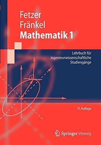 9783642241123: Mathematik 1: Lehrbuch Fur Ingenieurwissenschaftliche Studiengange (Springer-Lehrbuch)
