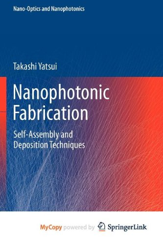 9783642241734: Nanophotonic Fabrication: Self-Assembly and Deposition Techniques