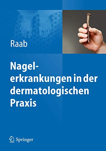 9783642241833: Nagelerkrankungen in der dermatologischen Praxis (German Edition)