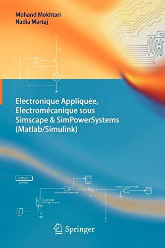 9783642242007: Electronique Appliquée, Electromécanique sous Simscape & SimPowerSystems (Matlab/Simulink)