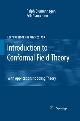 9783642242472: Introduction to Conformal Field Theory: With Applications to String Theory (Lecture Notes in Physics)