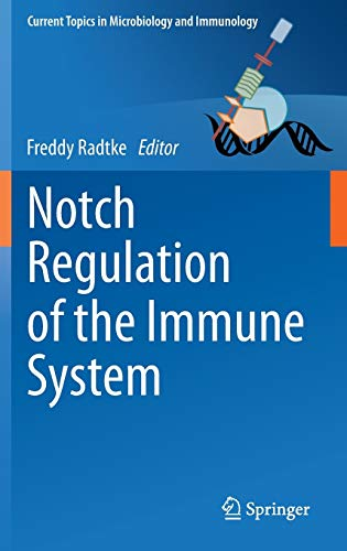 9783642242939: Notch Regulation of the Immune System (Current Topics in Microbiology and Immunology)