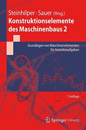 9783642243028: Konstruktionselemente des Maschinenbaus 2: Grundlagen von Maschinenelementen für Antriebsaufgaben (Springer-Lehrbuch)