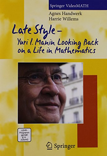 9783642245220: Late Stykle-Yuri I. Manin: Looking Back on a Life in Mathematics (Springer Videomath)