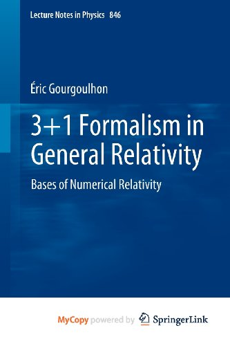 9783642245268: 3+1 Formalism in General Relativity: Bases of Numerical Relativity