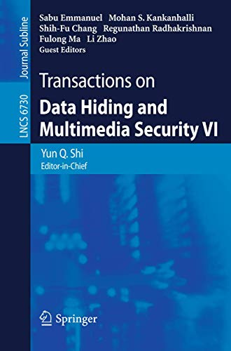 9783642245558: Transactions on Data Hiding and Multimedia Security VI (Lecture Notes in Computer Science)