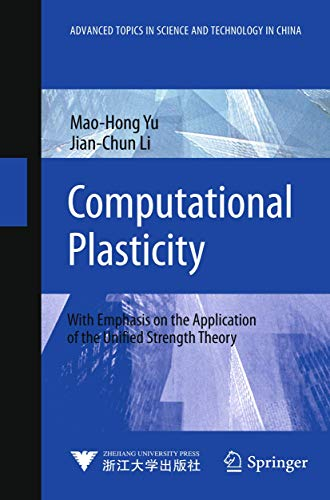 9783642245893: Computational Plasticity: With Emphasis on the Application of the Unified Strength Theory (Advanced Topics in Science and Technology in China)