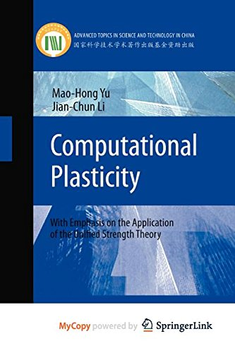 9783642245916: Computational Plasticity: With Emphasis on the Application of the Unified Strength Theory