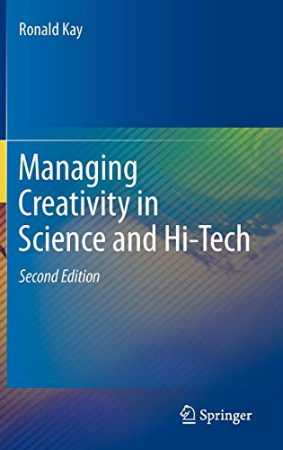 9783642246340: Managing Creativity in Science and Hi-Tech