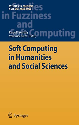 Soft Computing in Humanities and Social Sciences: Rudolf Seising