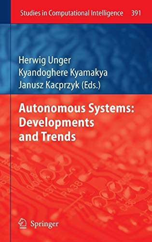 9783642248054: Autonomous Systems: Developments and Trends (Studies in Computational Intelligence)