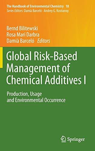 Global Risk-Based Management of Chemical Additives I: Bernd Bilitewski