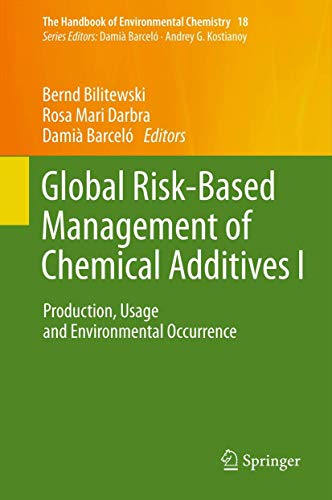 Global Risk-Based Management of Chemical Additives I: Bernd Bilitewski