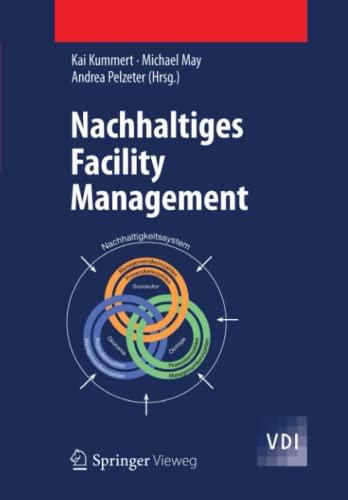 Nachhaltiges Facility Management: Andrea Pelzeter, Michael May, Kai Kummert