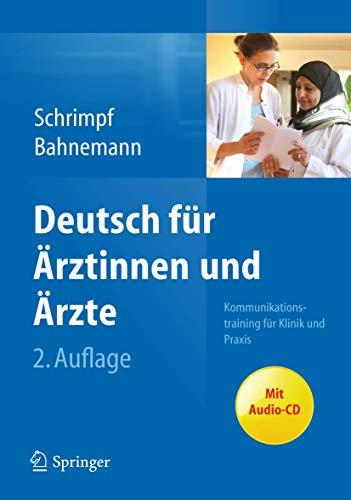 9783642249228: Deutsch für Ärztinnen und Ärzte: Kommunikationstraining für Klinik und Praxis (German Edition)