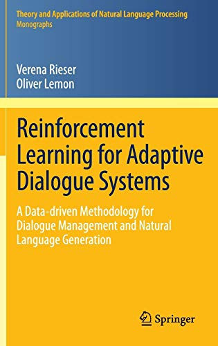 Reinforcement Learning for Adaptive Dialogue Systems: A