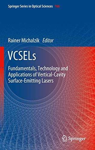 9783642249853: VCSELs: Fundamentals, Technology and Applications of Vertical-Cavity Surface-Emitting Lasers (Springer Series in Optical Sciences)